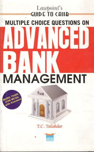 Guide to CAIIB - Multiple Choice Questions on Advanced Bank Management