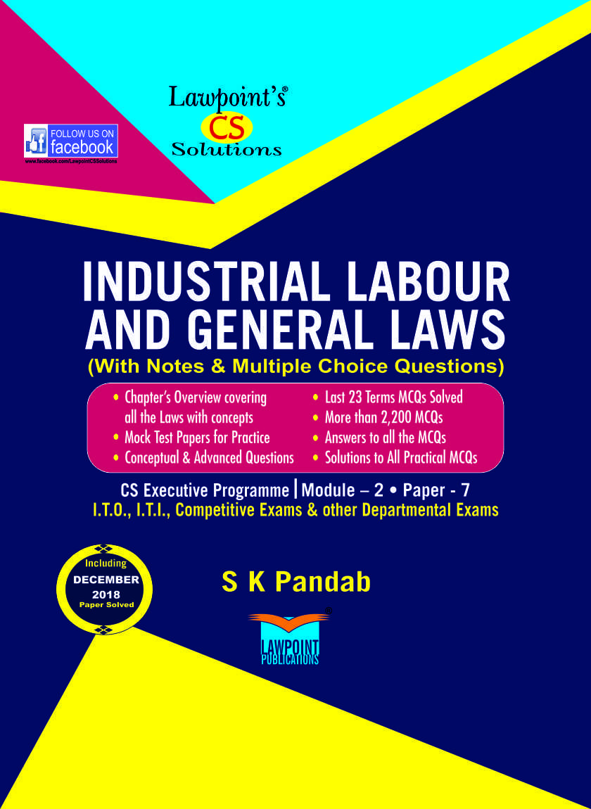 CS Lawpoint Solutions Industrial Labour and General Laws (With Notes